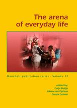 The arena of everyday life