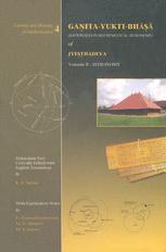 Gaṇita-Yukti-Bhāṣā (Rationales in Mathematical Astronomy) of Jyeṣṭhadeva