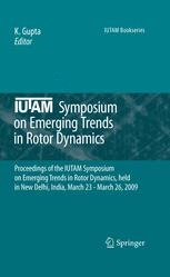IUTAM Symposium on Emerging Trends in Rotor Dynamics