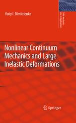 Nonlinear Continuum Mechanics and Large Inelastic Deformations