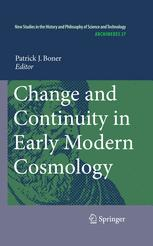 Change and Continuity in Early Modern Cosmology
