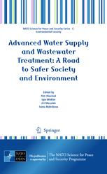 Advanced Water Supply and Wastewater Treatment: A Road to Safer Society and Environment