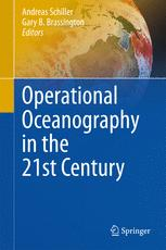 Operational Oceanography in the 21st Century