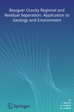 Bouguer Gravity Regional and Residual Separation: Application to Geology and Environment