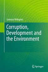 Corruption, Development and the Environment