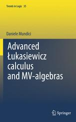 Advanced Łukasiewicz calculus and MV-algebras