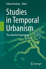 Studies in Temporal Urbanism