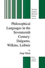 Philosophical Languages in the Seventeenth Century: Dalgarno, Wilkins, Leibniz