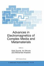 Advances in Electromagnetics of Complex Media and Metamaterials