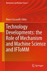 Technology Developments: the Role of Mechanism and Machine Science and IFToMM