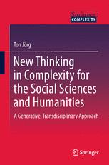 New Thinking in Complexity for the Social Sciences and Humanities