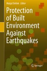 Protection of Built Environment Against Earthquakes
