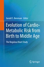Evolution of Cardio-Metabolic Risk from Birth to Middle Age: