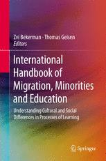 International Handbook of Migration, Minorities and Education