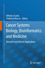 Cancer Systems Biology, Bioinformatics and Medicine