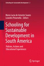 Schooling for Sustainable Development in South America