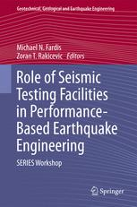 Role of Seismic Testing Facilities in Performance-Based Earthquake Engineering