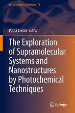 The Exploration of  Supramolecular Systems and Nanostructures by Photochemical Techniques
