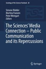 The Sciences' Media Connection –Public Communication and its Repercussions