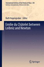 Emilie du Châtelet between Leibniz and Newton