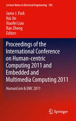Proceedings of the International Conference on Human-centric Computing 2011 and Embedded and Multimedia Computing 2011