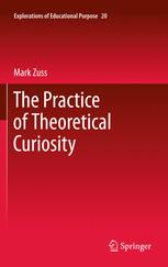The Practice of Theoretical Curiosity