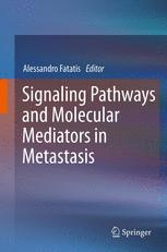 Signaling Pathways and Molecular Mediators in Metastasis