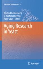 Aging Research in Yeast