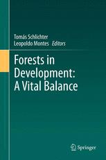 Forests in Development: A Vital Balance