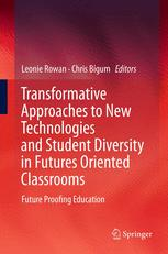 Transformative Approaches to New Technologies and Student Diversity in Futures Oriented Classrooms