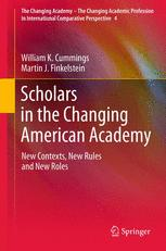 Scholars in the Changing American Academy