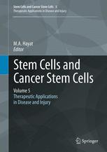 Stem Cells and Cancer Stem Cells, Volume 5