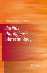 Bacillus thuringiensis Biotechnology