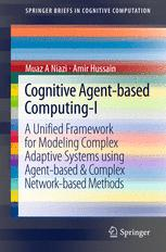 Cognitive Agent-based Computing-I