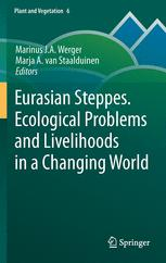 Eurasian Steppes. Ecological Problems and Livelihoods in a Changing World