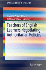 Teachers of English Learners Negotiating Authoritarian Policies
