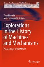 Explorations in the History of Machines and Mechanisms