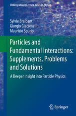 Particles and Fundamental Interactions: Supplements, Problems and Solutions