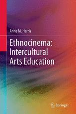 Ethnocinema: Intercultural Arts Education
