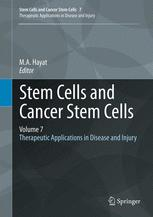 Stem Cells and Cancer Stem Cells, Volume 7