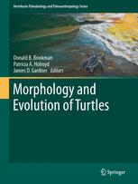 Morphology and Evolution of Turtles