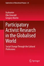 Participatory Activist Research in the Globalised World