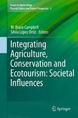 Integrating Agriculture, Conservation and Ecotourism: Societal Influences