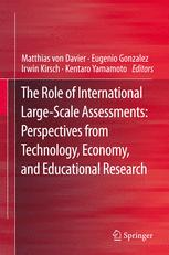 The Role of International Large-Scale Assessments: Perspectives from Technology, Economy, and Educational Research