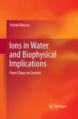 Ions in Water and Biophysical Implications