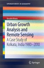 Urban Growth Analysis and Remote Sensing