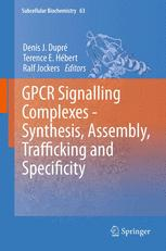 GPCR Signalling Complexes – Synthesis, Assembly, Trafficking and Specificity