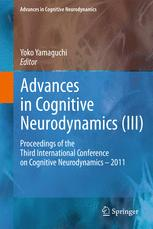 Advances in Cognitive Neurodynamics (III)
