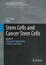 Stem Cells and Cancer Stem Cells, Volume 8