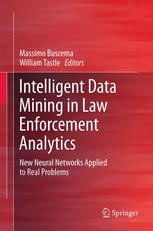 Intelligent Data Mining in Law Enforcement Analytics
